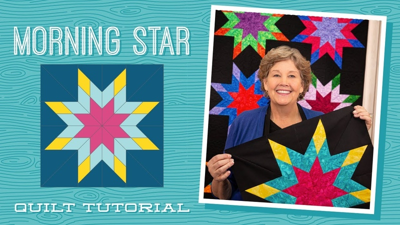 Make a Morning Star Quilt with Jenny Doan of Missouri Star Video Tutorial
