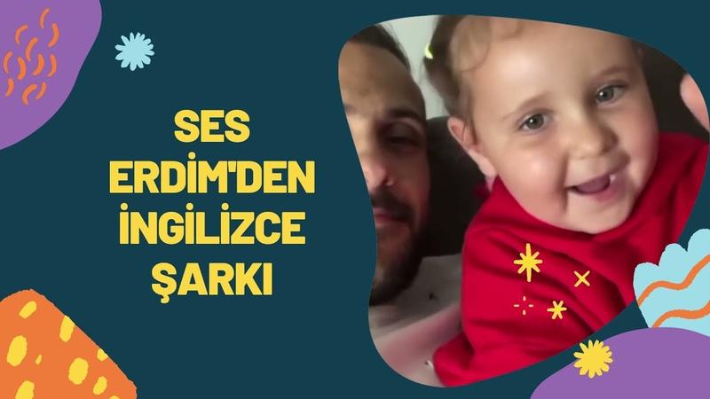 Ümit Erdim ve Seda Erdim'in kızları Ses Erdim'den İngilizce Şarkı