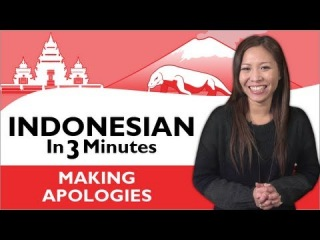 Learn Indonesian - Indonesian in Three Minutes - Making Apologies