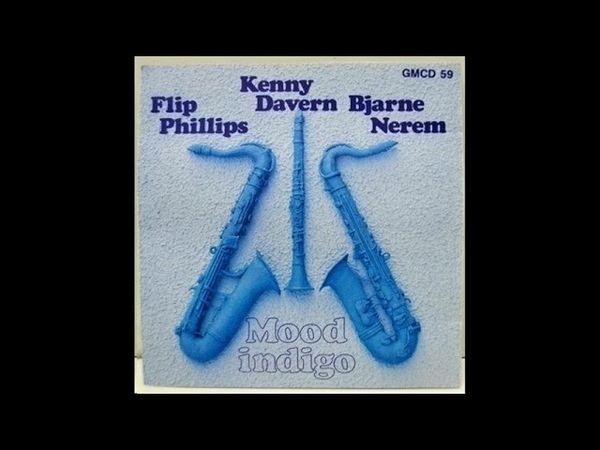 Tin Roof Blues Flip Phillips Kenny Davern Bjarne Nerem