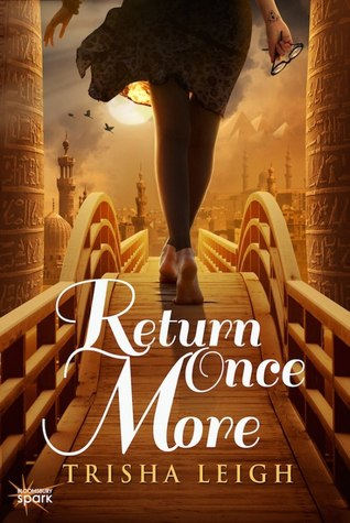 Return Once More (The Historians, #1) - Trisha Leigh