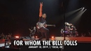 Metallica For Whom the Bell Tolls Tulsa OK January 18 2019