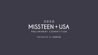 The 2020 MISS TEEN USA Preliminary Competition