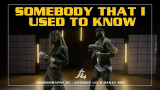 """""""Somebody That I Used To Know"""" Choreography by Anthony Lee & Bailey Sok"""