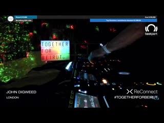John Digweed - Live @ Beatport ReConnect #TogetherForBeirut