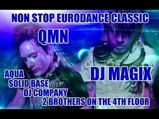 Aqua ,E-Type,Dj Company,Solid Base,Ace Of Base,Twenty 4 Seven,,Dj Magix,QMN,Eurodance Megamix