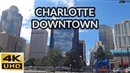 Charlotte downtown 4K Full driving tour North Carolina USA Charlotte downtown driving tour