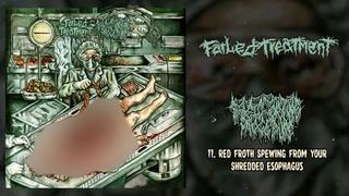 Failed Treatment / Basic Torture Procedure - split CD FULL ALBUM (2020 - Goregrind)