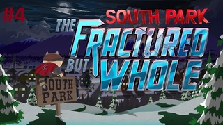 South Park: The Fractured But Whole | Platinum Walkthrough | Last Difficulty | #4