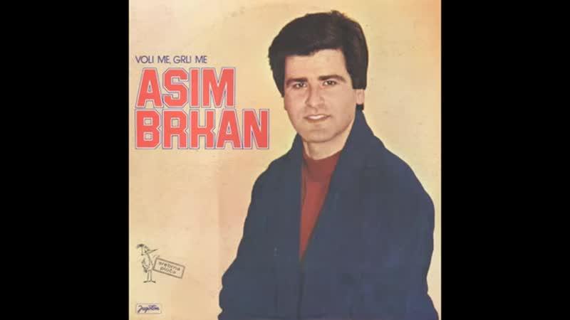 Asim Brkan - Jednom sam i ja voleo - (Audio)