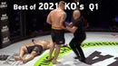 MMAs Best Knockouts of the 2021 1st Quarter, HD