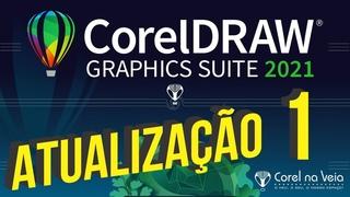 ATUALIZAÇÃO 01 CorelDRAW Graphics Suite 2021 (Windows e Mac)