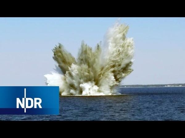 Bomben im Meer: Steigende Gefahr   NDR Doku   45 Min