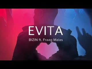 BIZIN feat. Fraag Malas - EVITA  Official Audio  2019