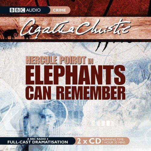 BBC AUDIO: Agatha Christie - Elephants Can Remember