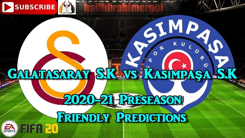 Galatasaray S.K. vs Kasımpaşa S.K. | 2020-21 Süper Lig Preseason Friendly | Predictions FIFA 20