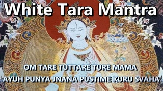 White Tara Mantra - Healing, long life and compassion ( 2 hours )