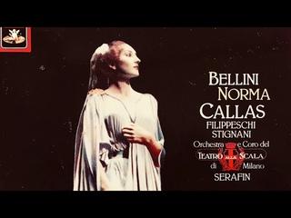 Bellini - Norma, Casta Diva / Presentat° + New Mastering (Maria Callas, Ct. record.:  1954)