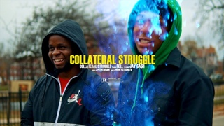 RELL X JAY CA$H — COLLATERAL STRUGGLE