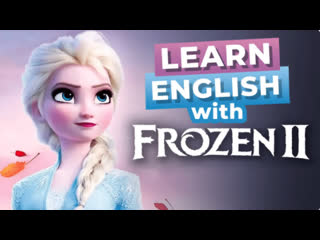 Improve Your English with Disney Movies   Frozen 2