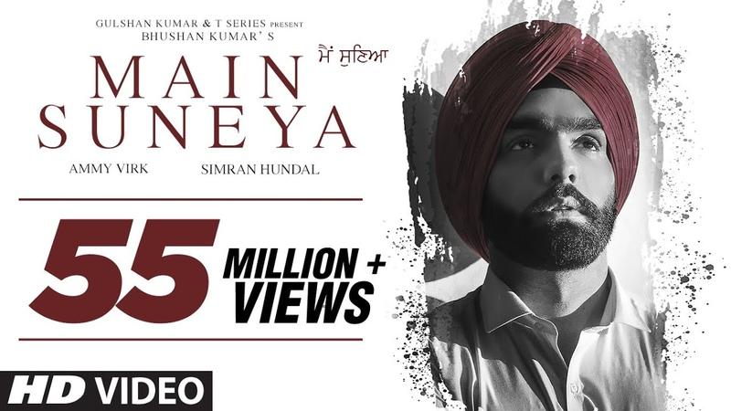 Ammy Virk Main Suneya Video Song Feat Simran Hundal Rohaan SunnyV Raj Navjit B Bhushan Kumar
