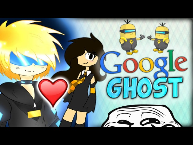 A FEMALE BODIL GHOST MINIONS AND TROLLY FACES I GOOGLE GHOSTGAMING w Baki