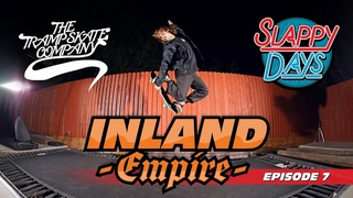 Slappy Days Inland Empire