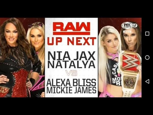 Video@alexablissdaily Raw 09.07.18: Nia Jax Natalya vs. Alexa Bliss Mickie James