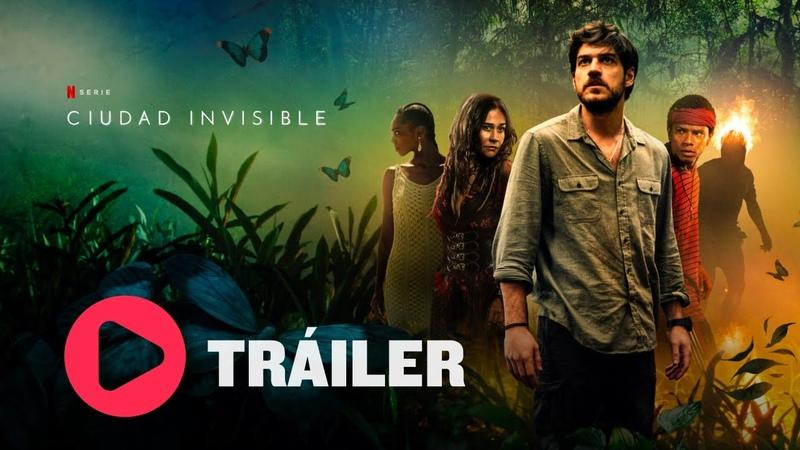 Ciudad Invisible Trailer 1 2021 Netfliteando