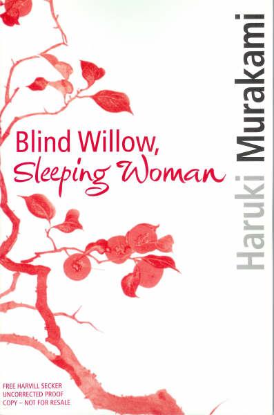 Haruki Murakami: Blind Willow, Sleeping Woman