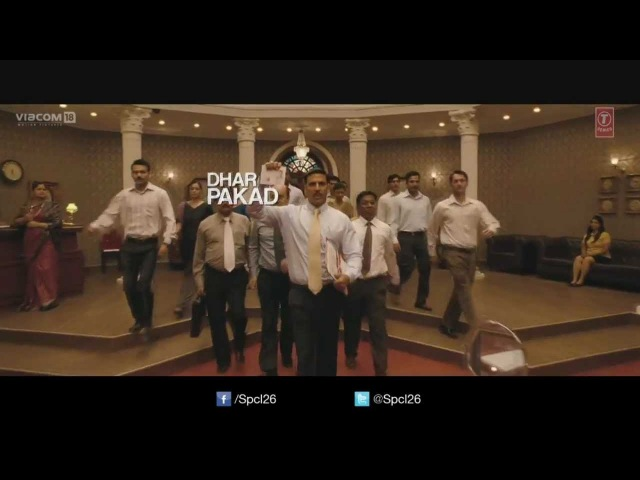 Dhar Pakad OFFICIAL SONG 2013 Special Chabbis Akshay Kumar Manoj Bajpayee Anupam Kher