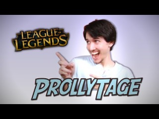 Pr0llyTage - A Pro Player with many Faces