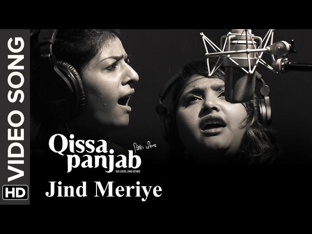 Jinde Meriye Video Song Qissa Panjab Nooran Sisters