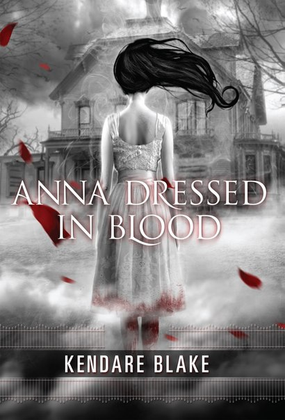 Anna Dressed in Blood (Anna #1)