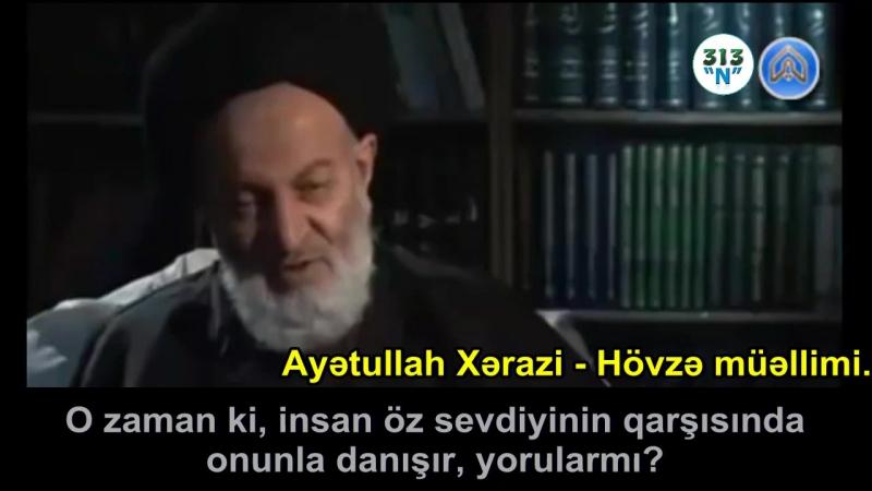 Ayətullah Bəhcətin namazla bağlı sözləri və namaza verdiyi dəyər.