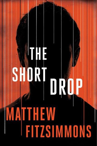Matthew FitzSimmons - The Short Drop