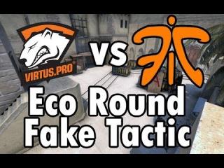 CS:GO  vs fnatic - ECO Tactic on de_mirage Fake B-site & plant A-site