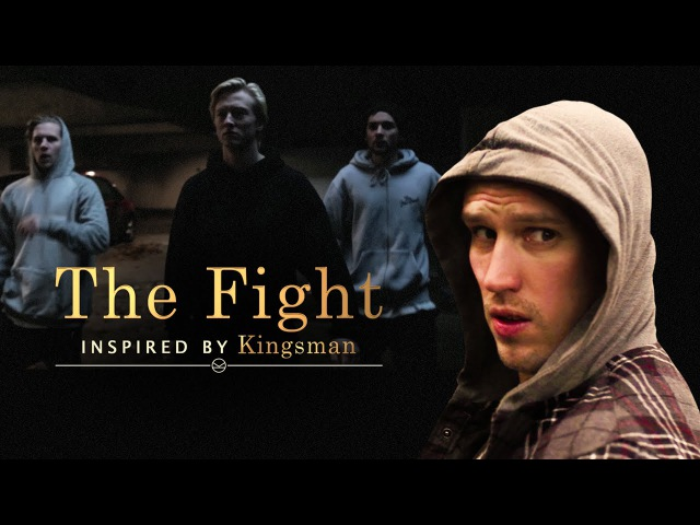 The Fight | Inspired by Kingsman