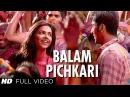 Balam Pichkari Full Song Video Yeh Jawaani Hai Deewani Ranbir Kapoor Deepika Padukone