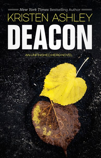 Deacon (Unfinished Hero #4)