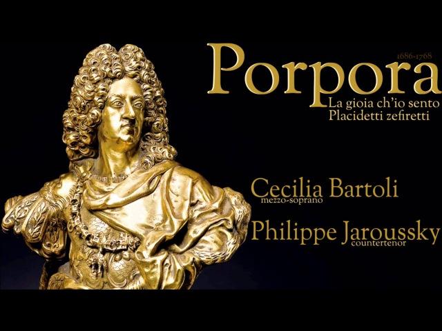 Porpora Arias for Farinelli World premiere recording Cecilia Bartoli Philippe Jaroussky