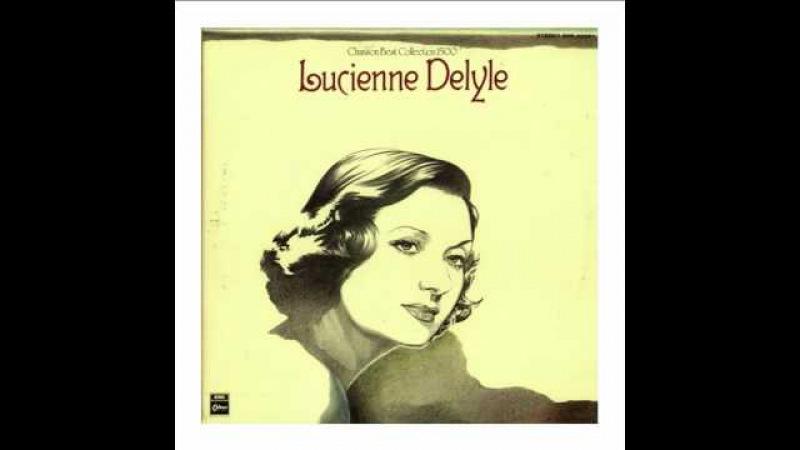 Lucienne Delyle - Si toi aussi tu mabandonnes