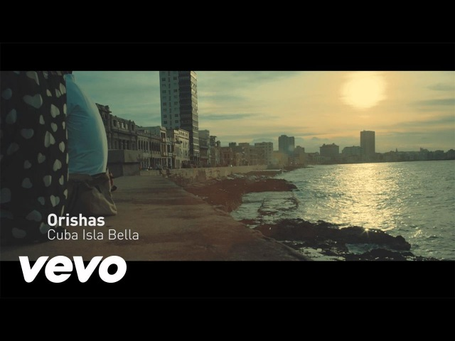 Orishas Cuba Isla Bella Official Video
