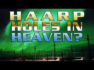 Holes In Heaven:. and Advances in Tesla Technology - FREE MOVIE