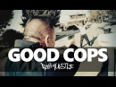 Good Cops Rob Hustle