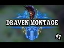 VINCENT'S DRAVEN MONTAGE Best Draven World Best plays Pentakills 1