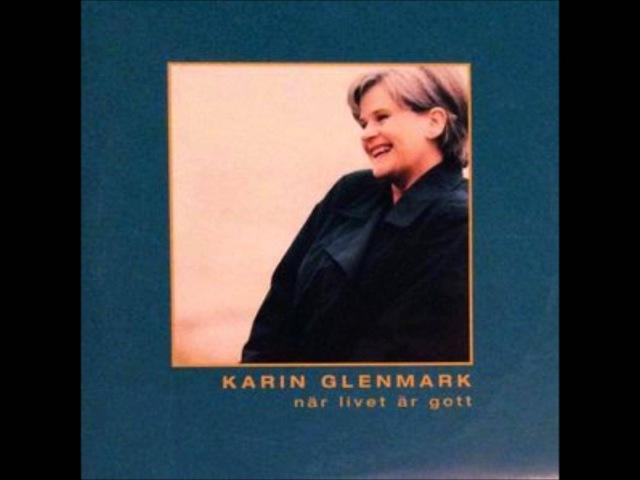 Karin Glenmark När Livet Är Gott