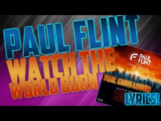 Paul Flint Watch The World Burn Feat Chris Linton With Lyrics