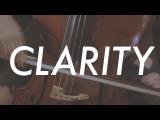 Adam Neely x Little Kruta - CLARITY (Zedd Cover ft. Hannah Sumner)