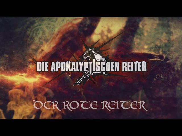 DIE APOKALYPTISCHEN REITER Der Rote Reiter